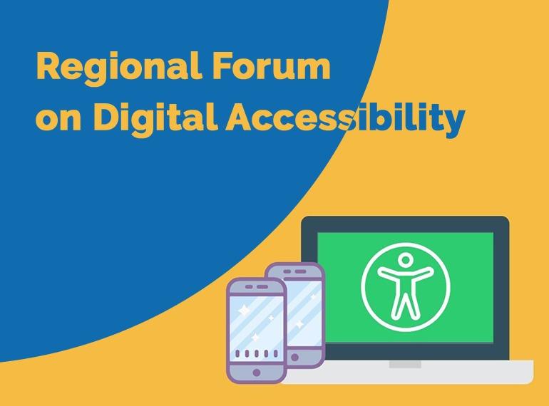 Regional Forum on Digital Accessibility